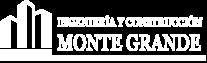 INGENIERIA Y CONTRUCCIÓN MONTE GRANDE
